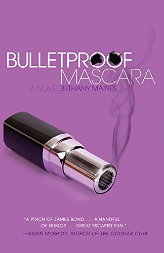 9780743292771: Bulletproof Mascara: A Novel