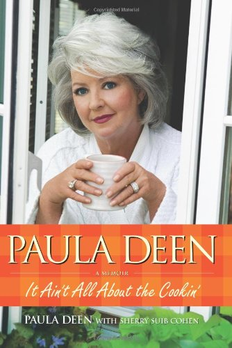 9780743292856: Paula Deen: It Ain't All about the Cookin'