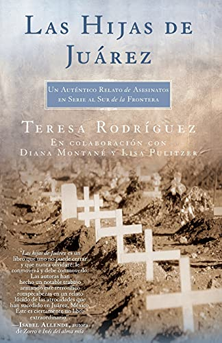 9780743293020: Las Hijas de Juarez: Un Autentico Relato de Asesinatos en Serie al Sur de la Frontera