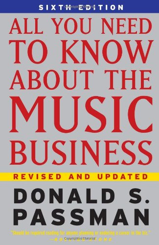 9780743293181: All You Need to Know About the Music Business 6th Edition