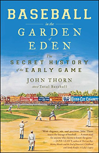 9780743294041: Baseball in the Garden of Eden: The Secret History of the Early Game
