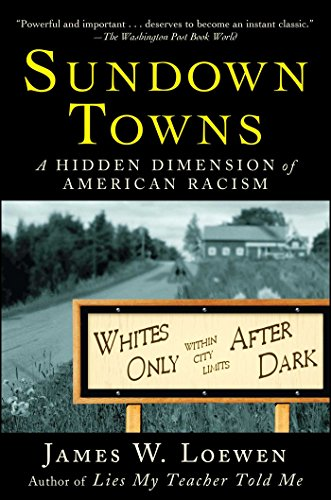 9780743294485: Sundown Towns: A Hidden Dimension of American Racism