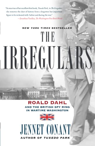 9780743294591: The Irregulars: Roald Dahl and the British Spy Ring in Wartime Washington