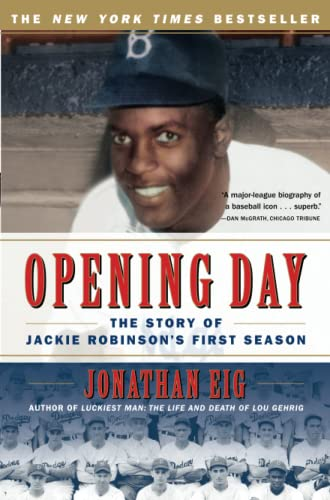 9780743294614: Opening Day: The Story of Jackie Robinson's First Season