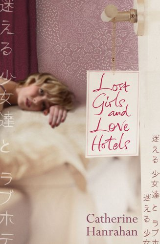 9780743294904: Lost Girls and Love Hotels