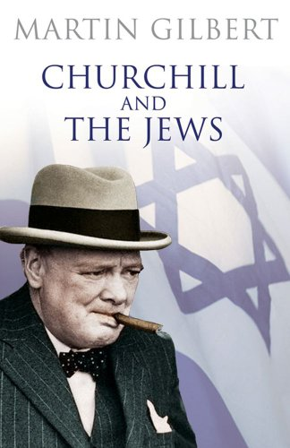 9780743294935: Churchill and the Jews: A Lifelong Friendship