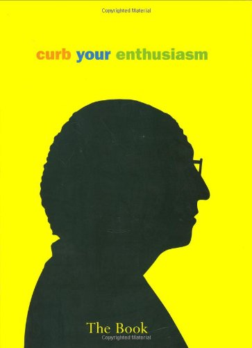 9780743295048: Curb Your Enthusiasm : The Book
