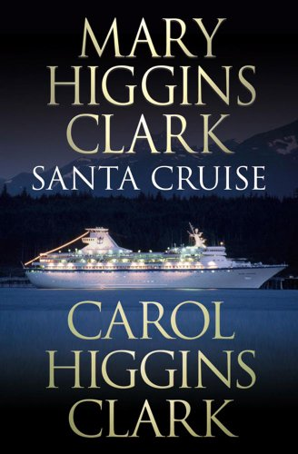 SANTA CRUISE: MARY HIGGINS CLARK,