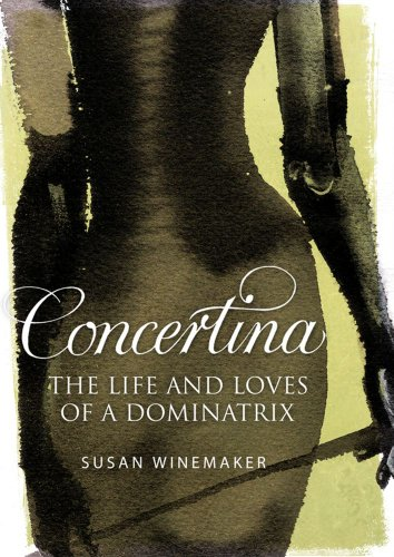 9780743295574: Concertina: The Life and Loves of a Dominatrix