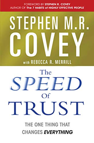 9780743295604: The Speed of Trust: The One Thing that Changes Everything