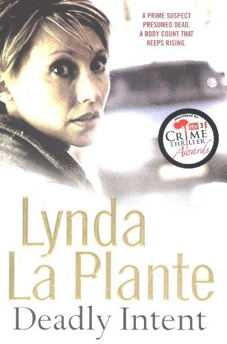 Deadly Intent: Lynda La Plante
