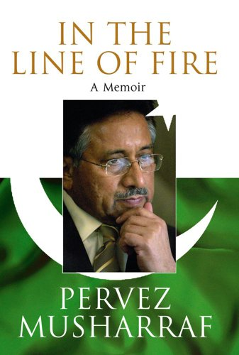 In the Line of Fire : A: Musharraf, Pervez