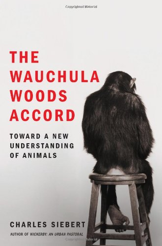 9780743295864: The Wauchula Woods Accord: Toward a New Understanding of Animals