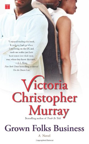 Grown Folks Business: Murray, Victoria Christopher