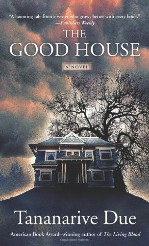 The Good House (0743296168) by Due, Tananarive