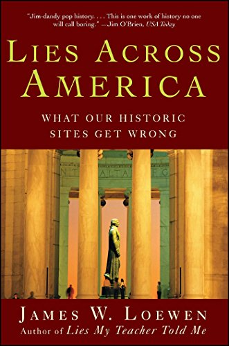 9780743296298: Lies Across America: What Our Historic Sites Get Wrong