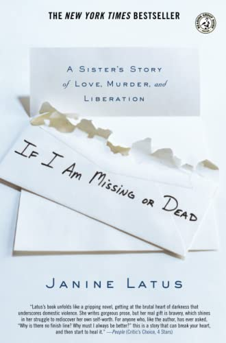 9780743296540: If I Am Missing or Dead: A Sister's Story of Love, Murder, and Liberation