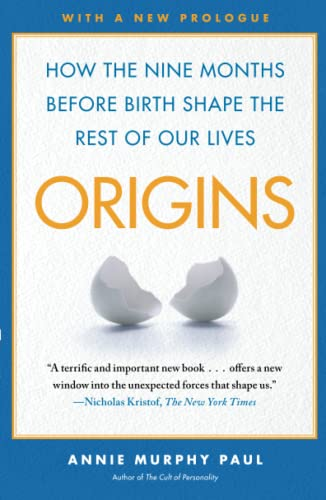 9780743296632: Origins: How the Nine Months Before Birth Shape the Rest of Our Lives