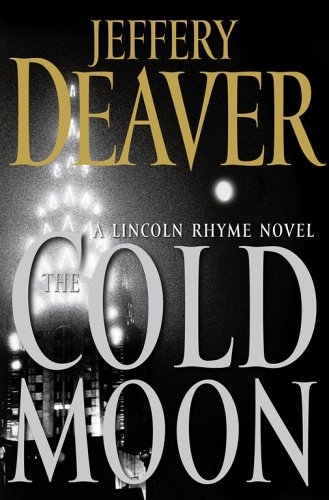 9780743296786: The Cold Moon: A Lincoln Rhyme Novel