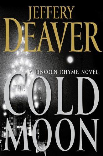 9780743296786: The Cold Moon: A Lincoln Rhyme Novel