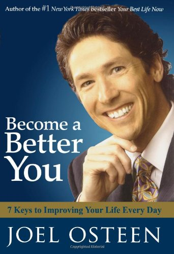 9780743296885: Become a Better You: 7 Keys to Improving Your Life Every Day