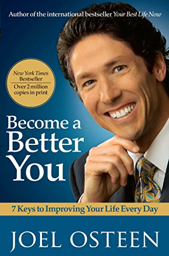 9780743296922: Become a Better You: 7 Keys to Improving Your Life Every Day