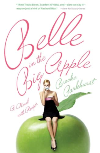 9780743296977: Belle in the Big Apple: A Novel with Recipes