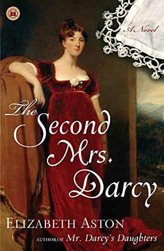 9780743297295: The Second Mrs. Darcy: A Novel