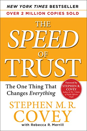 9780743297301: The Speed of Trust: The One Thing That Changes Everything