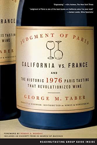 9780743297325: Judgment of Paris: California Vs. France And the Historic 1976 Paris Tasting That Revolutionized Wine