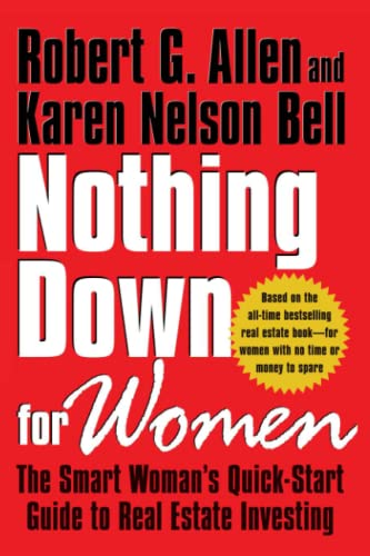 9780743297851: Nothing Down for Women: The Smart Woman's Quick-start Guide to Real Estate Investing