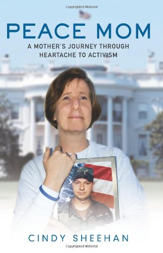 9780743297912: Peace Mom: A Mother's Journey through Heartache to Activism