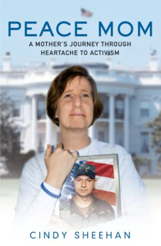 9780743297929: Peace Mom: A Mother's Journey through Heartache to Activism