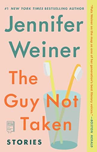 9780743298056: The Guy Not Taken: Stories