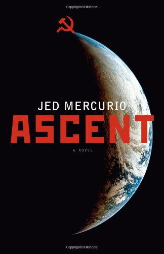 9780743298223: Ascent: A Novel