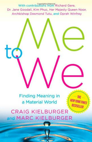 9780743298315: Me to We: Finding Meaning in a Material World