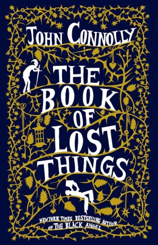 The Book of Lost Things: Connolly, John