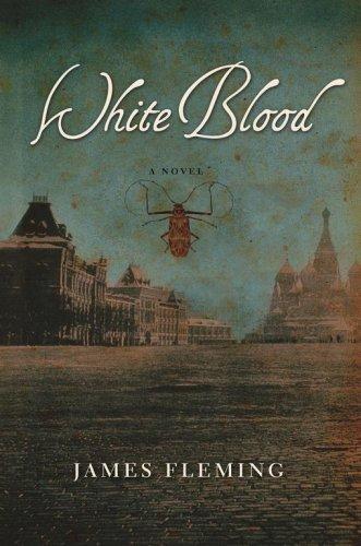 White Blood: Fleming, James