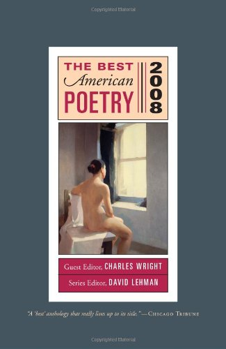 The Best American Poetry 2008: Series Editor: Wright, Charles