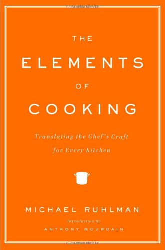 9780743299787: The Elements of Cooking: Translating the Chef's Craft for Every Kitchen