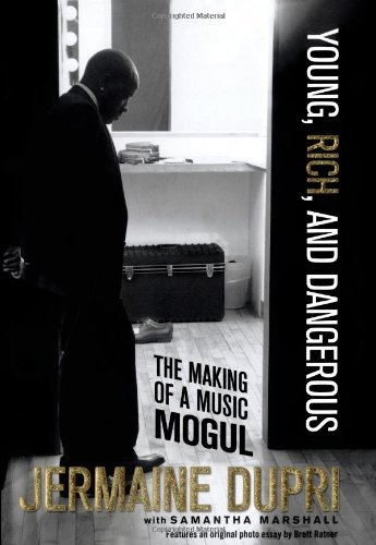 9780743299800: Young, Rich, and Dangerous: The Making of a Music Mogul