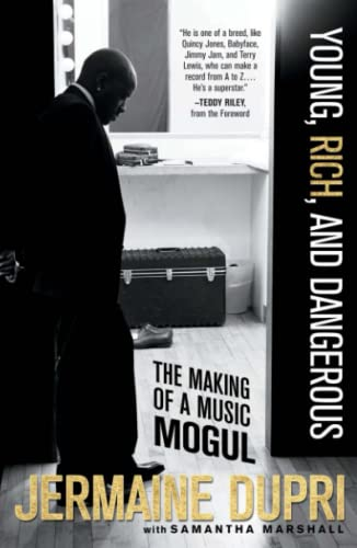 9780743299817: Young, Rich, and Dangerous: The Making of a Music Mogul