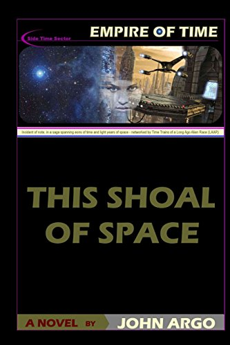 9780743316781: This Shoal of Space (Empire of Time)