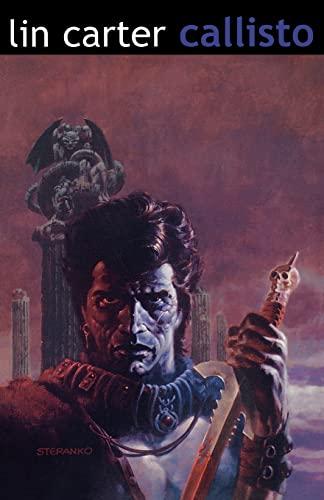 Callisto Volume 1 (The Classic Science Fiction Fantasy Series)