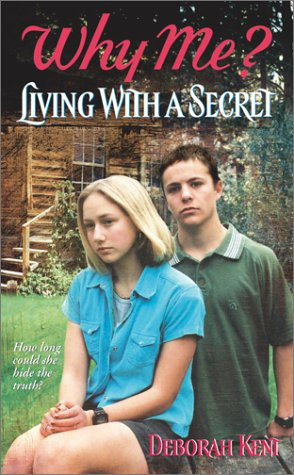9780743400329: Living with a Secret (Why Me?, 2)