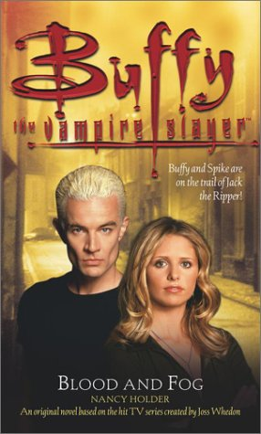 9780743400398: Blood and Fog (Buffy the Vampire Slayer)