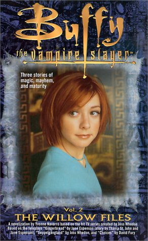 9780743400435: The Willow Files: Volume 2 (Buffy the Vampire Slayer)