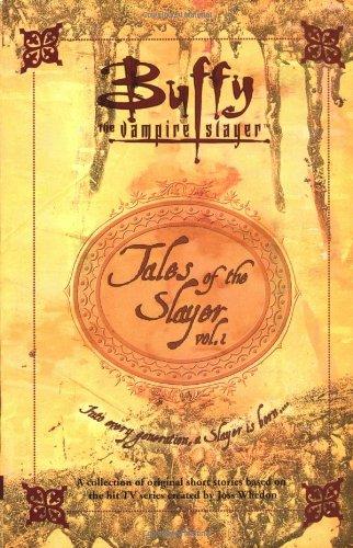 9780743400459: Tales of the Slayer, Volume 1 (Buffy the Vampire Slayer)