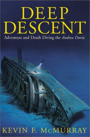 9780743400626: Deep Descent: Adventure and Death Diving the Andrea Doria