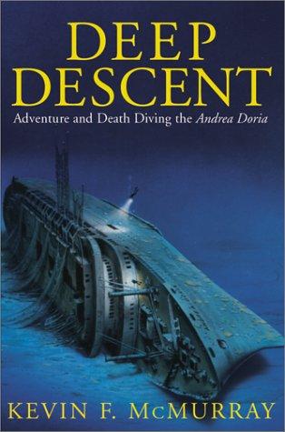 9780743400626: Deep Descent: Adventure and Death Diving the Andrea Doria